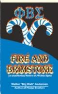 Fire and Brimstone : An Unauthorized History of Phi Beta Sigma
