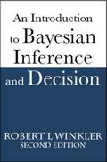 Introduction to Bayesian Inference and Decision