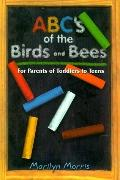 ABCs of the Birds and Bees: For Parents of Toddlers to Teens - Marilyn Morris - Paperback