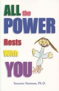 All the Power Rests with You