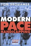 Modern Pace Handicapping An Advanced Treatment of Pace Analysis