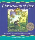 Curriculum of Love Cultivating the Spiritual Nature of Children