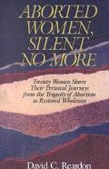 Aborted Women Silent No More