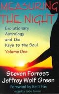 Measuring the Night Evolutionary Astrology and the Keys to the Soul