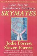 Skymates Love, Sex and Evolutionary Astrology