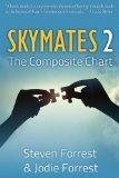 Skymates, Vol. II: The Composite Chart (Volume 2)