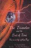 The Traveler and the End of Time: The Secret Life of Ken Page (The Traveler Series)