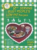 Second Serving: Busy People's Low Fat Recipes
