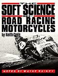 Soft Science of Road Racing Motorcycles