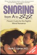 Snoring from A to Z Proven Cures for the Night's Worst Nigtmare