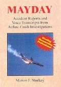 Mayday Accident Reports And Voice Transcripts from Airline Crash Investigations