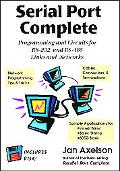 Serial Port Complete Programming and Circuits for Rs-232 and Rs-485 Links and Networks
