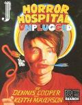 Horror Hospital Unplugged A Graphic Novel