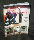 The Medicolegal Death Investigator : a systematic training program for the professional deat...