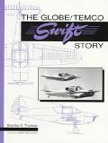The Globe / Temco Swift Story