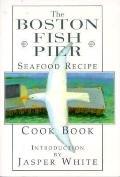 Boston Fish Pier Seafood Recipe Cook Book