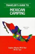 Traveler's Guide to Mexican Camping Explore Mexico With Your Rv or Tent
