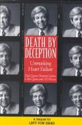 Death by Deception Unmasking Heart Failure