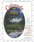 Colorado Bed & Breakfast Cookbook A Select Recipe Collection