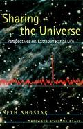 Sharing the Universe Perspectives on Extraterrestrial Life