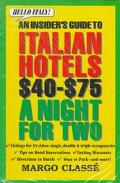 Hello Italy!: An Insider's Guide to Italian Hotels $40-$75 a Night for Two