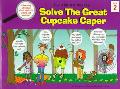 Five Kids & A Monkey Solve the Great Cupcake Caper A Learning Adventure About Nutrition and ...