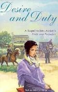 Desire and Duty A Sequel to Jane Austen's Pride and Prejudice