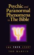 Psychic and Paranormal Phenomena in the Bible The True Story