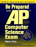 Be Prepared for the Ap Computer Science Exam