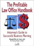 The Profitable Law Office Handbook