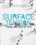 Surface Tension Problematics of Site