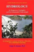 Hydrology for Engineers, Geologists, and Environmental Professionals : An Integrated Treatme...