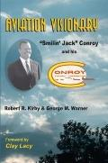 Aviation Visionary, Smilin' Jack Conroy