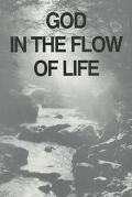 God in the Flow of Life