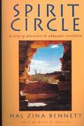 Spirit Circle A Story of Adventure & Shamanic Revelation