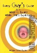 Every Guy's Guide As to What to Expect When She's Expecting