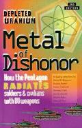 Metal of Dishonor How Depleted Uranium Penetrates Steel, Radiates People and Contaminates th...