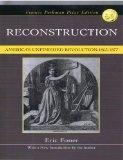Reconstruction: America's Unfinished Revolution 1863-1877