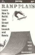 Ramp Plans Learn How to Build Vert Street Mini Launch and Bowls (2000 Edition)