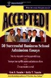 Accepted! 50 Successful Business School Admission Essays (Accepted! Series)