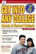 Get into Any College: Secrets of Harvard Students - Gen S. Tanabe