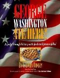 George Washington Ate Here!: A Frolic Through History with Food and Famous Folks!