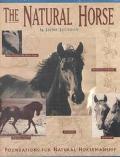 Natural Horse Foundations for the Natural Horsemanship
