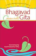 Bhagavad Gita for Modern Times Secrets to Attaining Peace and Harmony