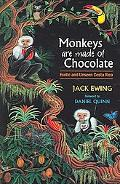 Monkeys Are Made Of Chocolate Exotic And Unseen Costa Rica