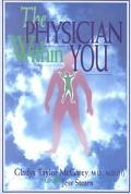 Physician Within You Medicine for the Millennium