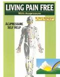 Living Pain Free _ With Acupressure