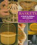 Baskets A Book for Makers and Collectors