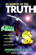 In Search of the Truth A Real Life Story About What an Attorney Should