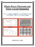 PSpice Power Electronic and Power Circuit Simulation: Practical Examples Using the PSpice A/...